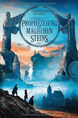 Buchcover Die Prophezeiung des magischen Steins